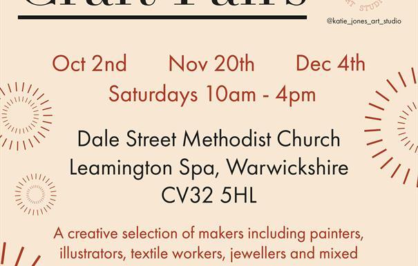 "Text read: ""Craft Fairs - Oct 2nd, Nov 20th, Dec 4th, Saturdays 10am - 4pm, Dale Street Methodist Church Leamington Spa, Warwickshire CV32 5HL -  A cr"