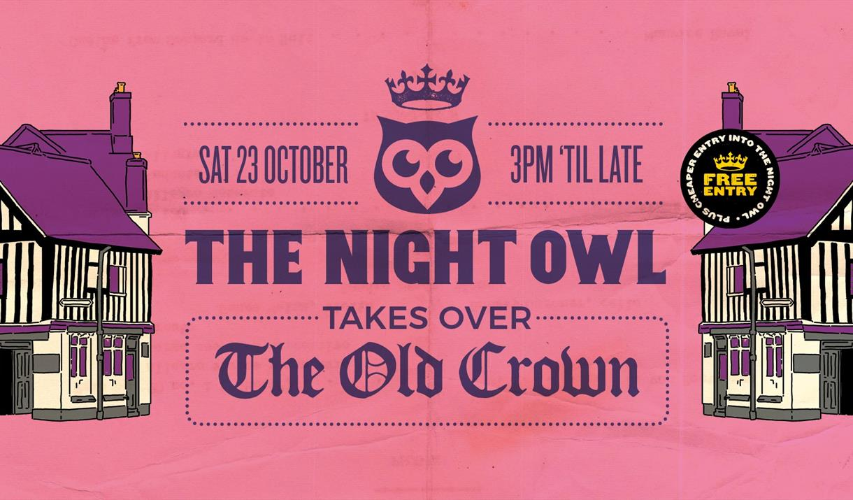 The Night Owl Takeover at The Old Crown