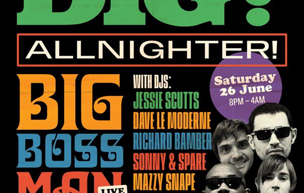 Dig All Nighter with Big Boss Man (Live)