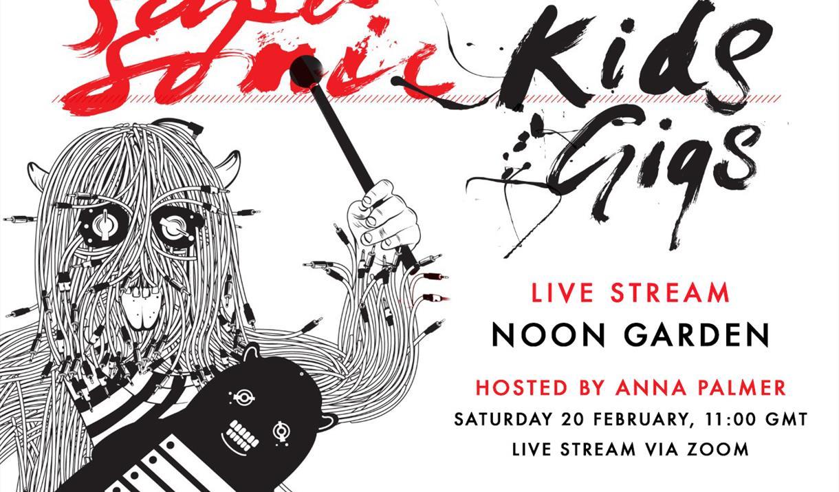 Supersonic Kids Gig: Noon Garden