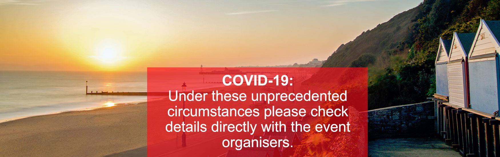 "Photo of Bournemouth Beach with text that reads ""COVID-19: Under these unprecedented circumstances please check details directly with the event organisers."""