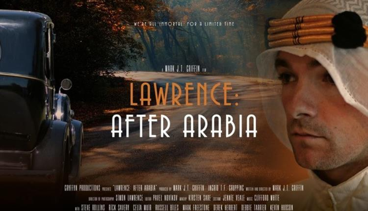 Lawrence: After Arabia - World Premiere
