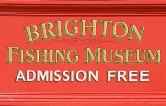 Brighton Fishing Museum sign.