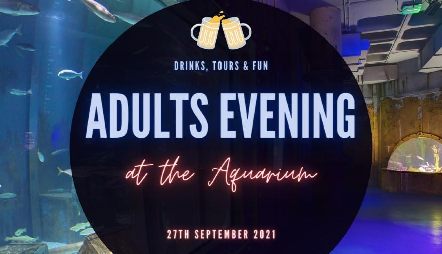 Adults Evening at Bristol Aquarium