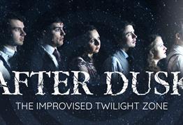 After Dusk: The Improvised Twilight Zone at Bristol Improv Theatre