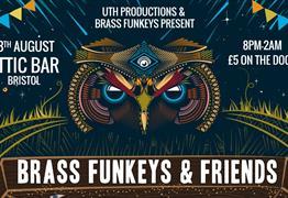Brass Funkeys & Friends at Attic Bar Bristol