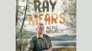Ray Mears: We Are Nature Tour at Redgrave Theatre