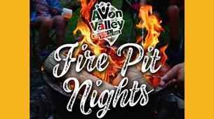 Fire Pit Nights at Avon Valley Adventure & Wildlife Park