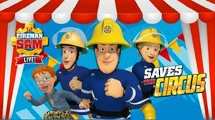 Fireman Sam Saves The Circus at Redgrave Theatre