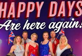 Happy Days Are Here Again! at Redgrave Theatre