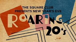 Roaring 20's New Year's Eve Party at The Square Club
