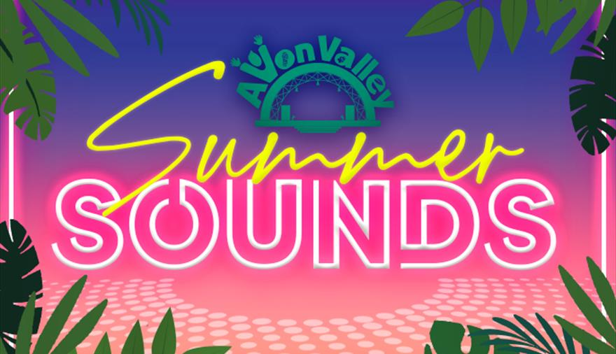Summer Sounds at Avon Valley 2021