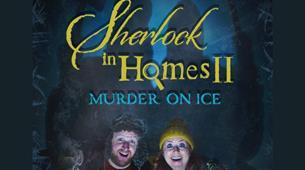 Sherlock in Homes 2: Murder on Ice