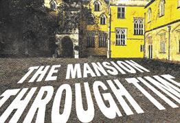 The Mansion Through Time at Ashton Court Estate