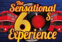 The Sensational 60s Experience at The Playhouse