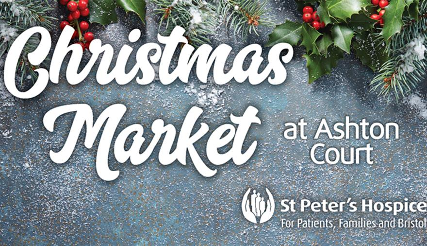 St Peter's Hospice Christmas Market at Ashton Court Mansion