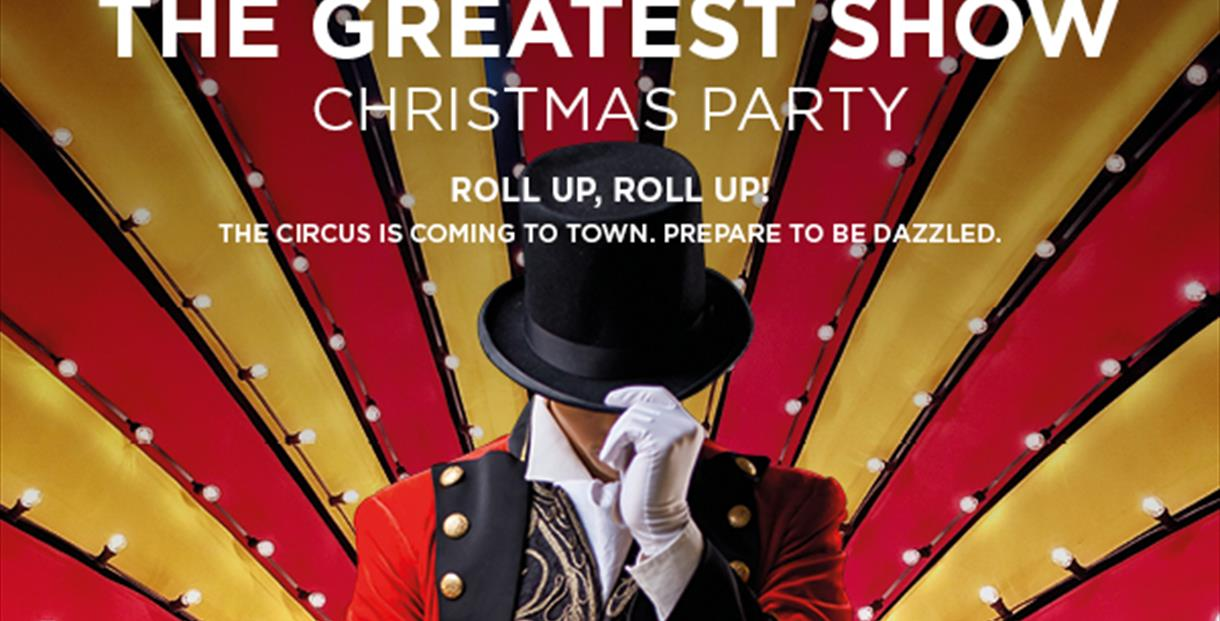The Greatest Show Christmas Party 2021