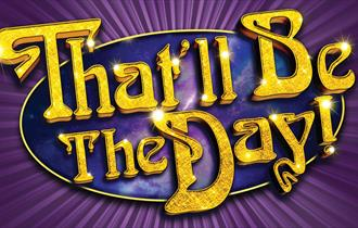 That'll Be The Day - The Christmas Show 2021