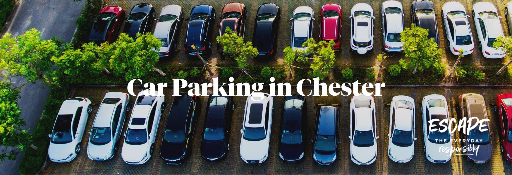Car Parking in Chester & Cheshire