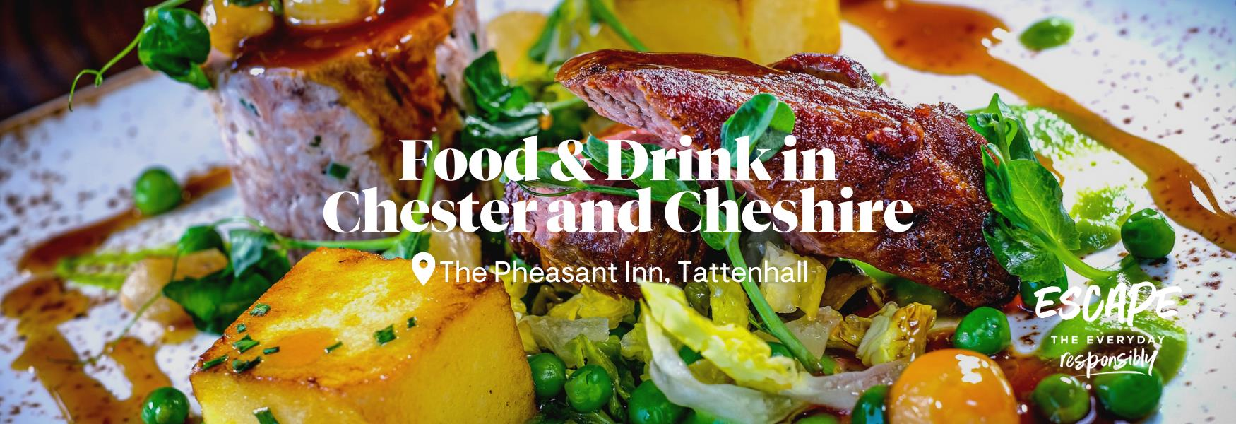 Food & Drink in Chester and Cheshire