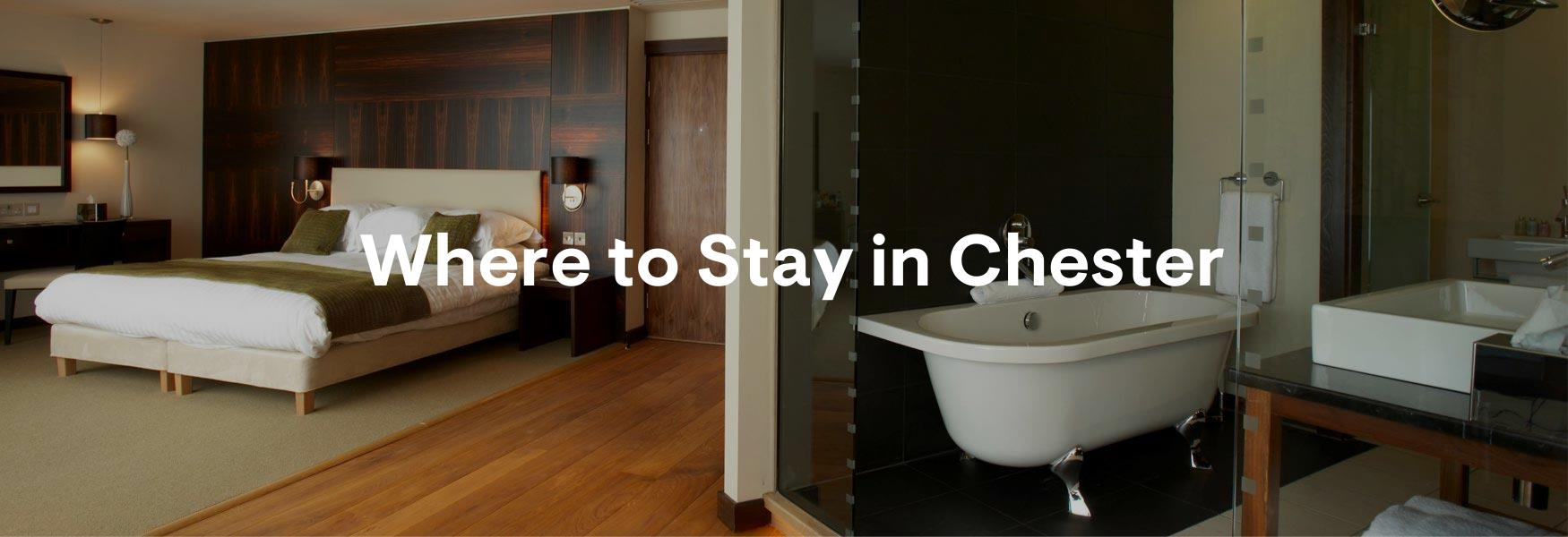 Places to Stay in Chester