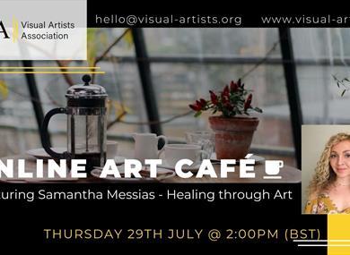 VAA Art Café featuring Samantha Messias - Healing through Art