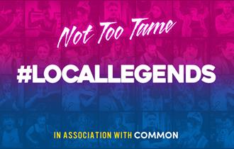 Local Legends by Not Too Tame