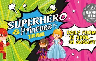 Superhero & Princess Trail