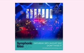 Tatton Park Pop Up Festival - Symphonic Ibiza