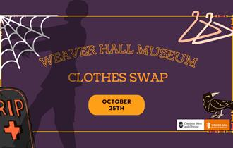 Clothes Swap at Weaver Hall Musuem