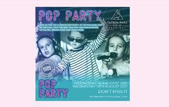 Tatton Park Pop Up Festival - Pop Party