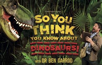So You Think You Know About Dinosaurs!