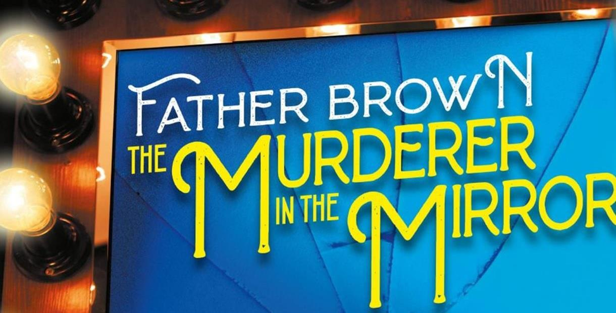 Father Brown - Murdered in the Mirror