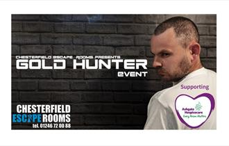 Chesterfield Escape Rooms Presents Gold Hunter Event