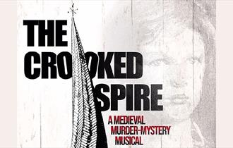 The Crooked Spire - a medieval murder-mystery musical in concert, by Ashgate Heritage Arts
