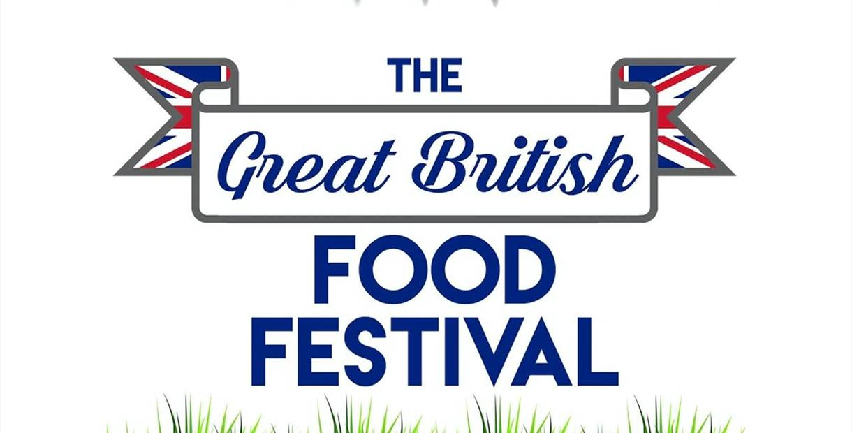 The Great British Food Festival written in a banner form A Picture of Haddon Hall People sitting on a lawn area enjoying time with friends