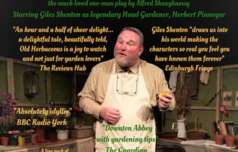 Old herbaceous - An Outdoor Theatre Performance