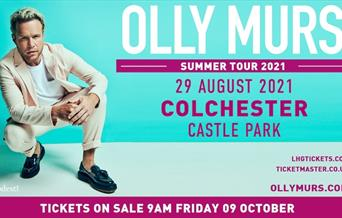 Olly Murs Summer Tour 2021 29 August 2021 - Colchester Castle Park ollymurs.com Tickets on Sale - 9am Friday 09 October