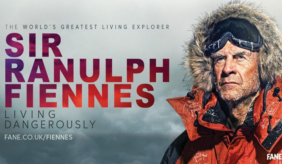 The World's Greatest Explorer - Sir Ranulph Fiennes - Living Dangerously. Fane.co.uk/fiennes