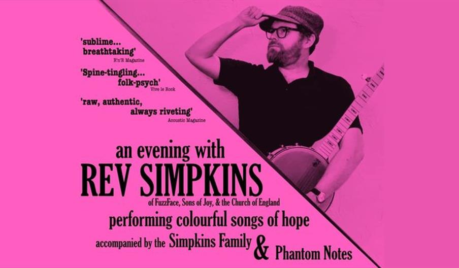 black text on pink background 'an evening with rev simpkins, of fuzzface, sons of joy and the church of england. Performing colourful songs of hope, a