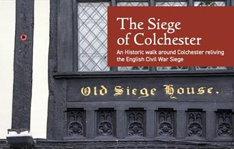 The Siege of Colchester - An Historic walk around Colchester reliving the English Civil War Siege
