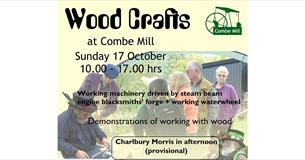 Wood Crafts - Combe Mill in Steam on Sunday 17 October