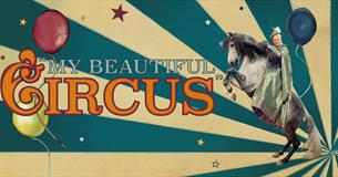 My Beautiful Circus – this year Giffords Circus celebrates the birth of circus on their summer tour through the Cotswolds