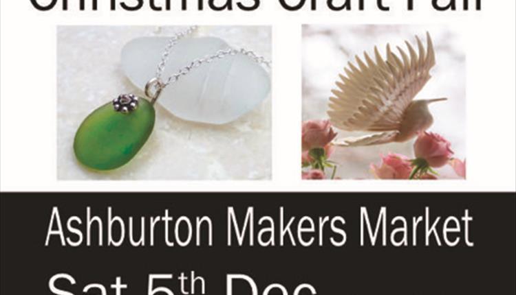 Ashburton Makers Market, Christmas Craft Fair