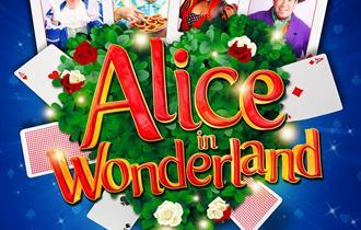 Alice in Wonderland – Fun Filled Family Summer Panto