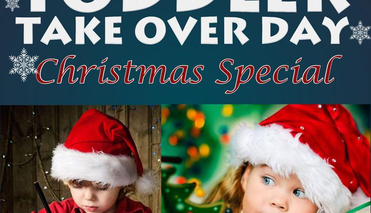 Christmas Toddler Takeover Days