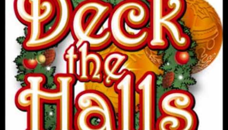DECK THE HALLS CHRISTMAS EVENT