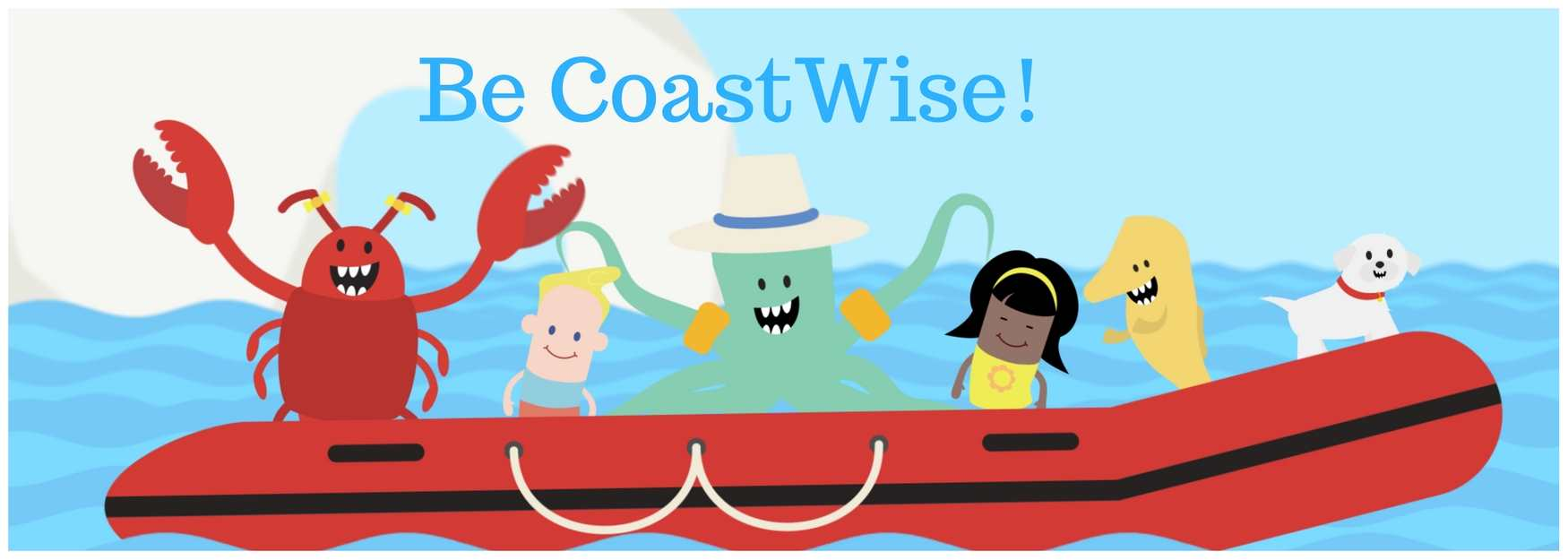Be Smart. Be CoastWise!