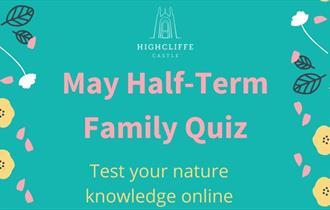 May Half Term Family Quiz