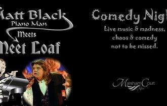 Matt Black Piano Man meets Meet Loaf